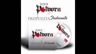 PROPUESTA INDECENTE - LOS DE LA POLVORA - 2016 ESTUDIO