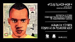 Gaël Faye - Fils du Hip Hop (Audio only)
