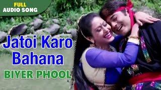 Jatoi Karo Bahana   Biyer Phool   Kumar Sanu and Kavita Krishnamurthy   Bengal Movie Love Songs