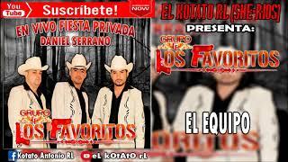 El Equipo - Los Favoritos En Vivo Fp Daniel Serrano (2010)