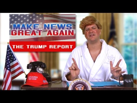 The Trump Report - Make News Great Again