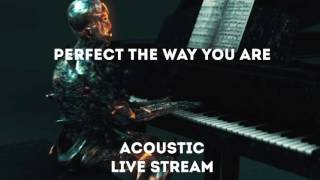 Dead By April - Perfect The Way You Are (Acoustic Live Stream)
