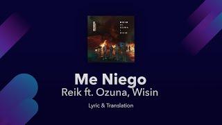 Reik - Me Niego ft. Ozuna, Wisin Lyrics English & Spanish - Translation