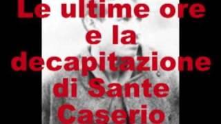 Le ultime ore e la decapitazione di Sante Caserio