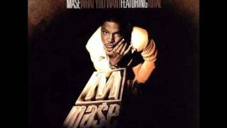 mase feat total-what you want