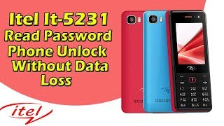 Itel It5231 Read Password Phone Unlock