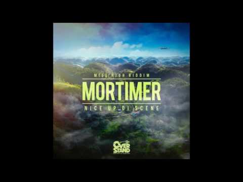 mortimer-nice-up-di-scene-mile-high-riddim-refeer-madness