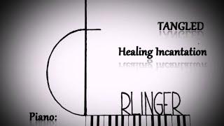 Rapunzel (Tangled) - HEALING INCANTATION - Piano