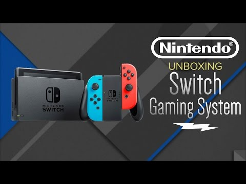 Unboxing & First Look: Nintendo Switch Gaming Console