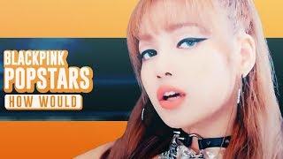 「K/DA x BLACKPINK #1」How Would BLACKPINK sing ‹ POP/STARS › by K/DA • Line Distribution