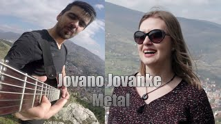 Jovano Jovanke - Metal Remix