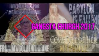 GANGSTA IN THA CHURCH 2017 (Featuring DJ Hill)
