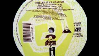 2Pac - Holler If Ya Hear Me (New York Stretch Mix)