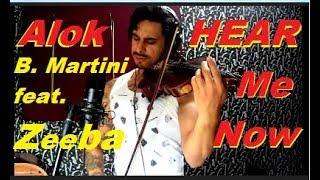 Alok, Bruno Martini feat. Zeeba - HEAR ME NOW  by Douglas Mendes (Violin Cover)
