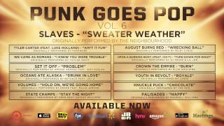 "Punk Goes Pop Vol. 6 - Slaves ""Sweater Weather"""