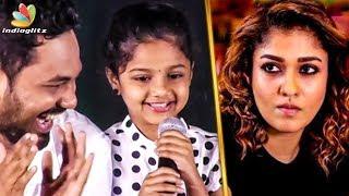 Nayanthara Ammavuku Romba Nandri : Kottachi's Daughter Cute Speech   Imaikkaa Nodigal Audio Launch