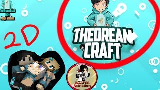 TheDreamCraft intro With Simple 2D Animation #MANTAP!!