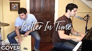 Leona Lewis - Better In Time (Boyce Avenue acoustic cover) on Apple & Spotify
