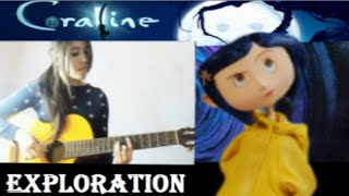 Coraline - Exploration (Guitar Cover)