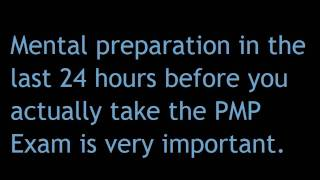 PMP Exam Tip 004 - Prepare Mentally for the Day of the PMP Exam