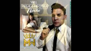 MST WILL ► Regalame Otra Noche (Cover Audio)