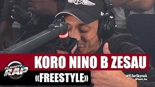Koro, Nino B & Zesau en freestyle #PlanèteRap