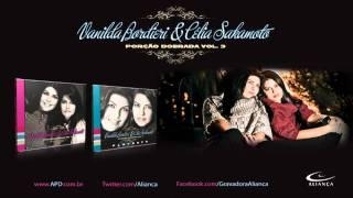 Vanilda Bordieri e Célia Sakamoto - Chora Que a Vitória Vem