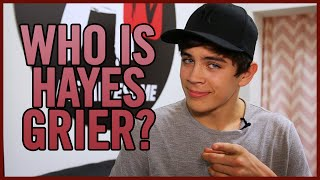 HAYES GRIER - GET TO KNOW ME!