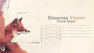 Emarosa - Gold Dust