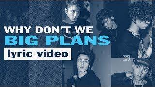 Why Don't We - Big Plans - Karaoke Lyric Video | 6CAST