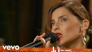 Nelly Furtado - I'm Like A Bird (Walmart Soundcheck)