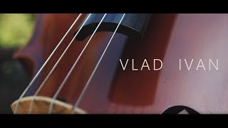 Vlad Ivan - The Cello (Kizomba)