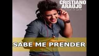Cristiano Araujo Sabe me Prender OFICIAL (Lançamento)