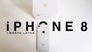 iPhone 8 impressions - one month later