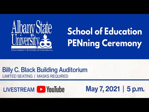 School of Education PENing Ceremony