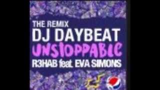 Deejay Daybeat - R3hab feat. Eva Simons - Unstoppable