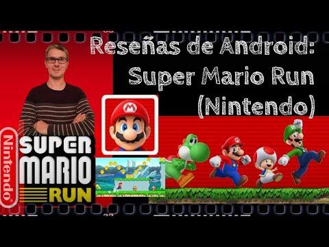 Reseñas de Android: Super Mario Run (Nintendo)