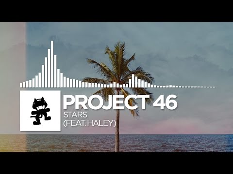 Project 46 - Stars (feat. Haley)