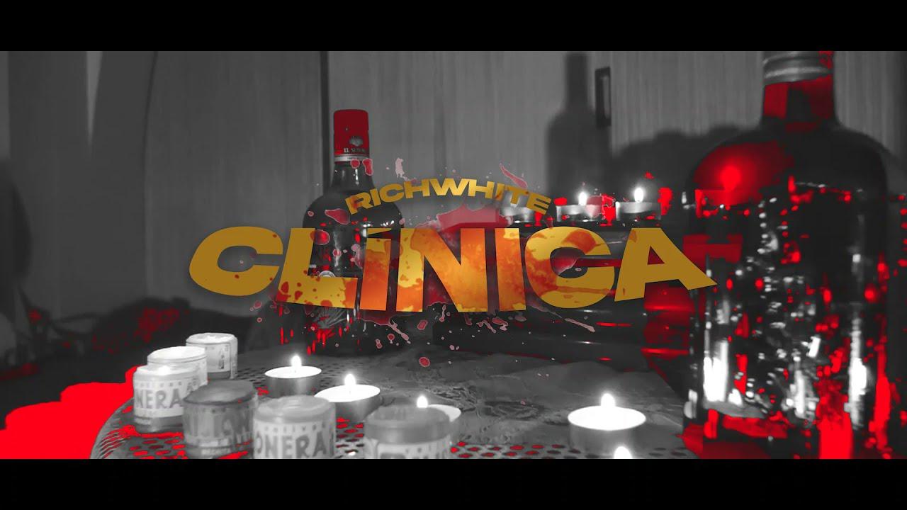CLÍNICA (VIDEO OFICIAL) - RICH WHITE (PROD. VERA)