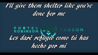 Porter Robinson & Madeon - Shelter (Sub. Español y Lyrics)