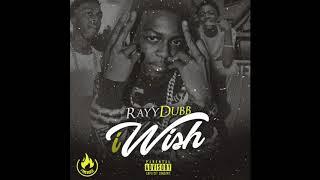 Rayy Dubb - i Wish