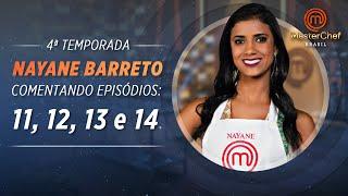 MASTERCHEF BRASIL com Nayane Barreto | EPs  11, 12, 13 e 14 | TEMP 04