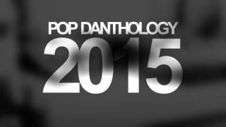 Pop Danthology 2015 | AUDITIONS [End of Year Collab]