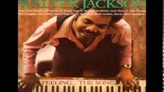 Walter Jackson=  Baby I Love Your Way