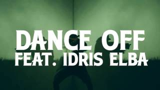 MACKLEMORE - Dance Off ( Audio ) Feat. IDRIS ELBA