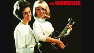 The Caravelles - I don't care if the sun don't shine