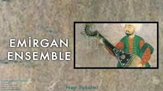 Emirgan Ensemble - Ney Taksimi [ Klasik Osmanlı Müziği © 1995 Kalan Müzik ]