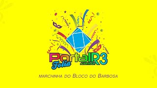Marchinha do Bloco do Barbosa