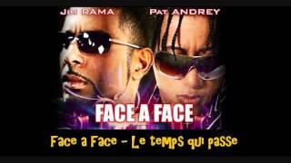 Face a Face   Le temps qui passe