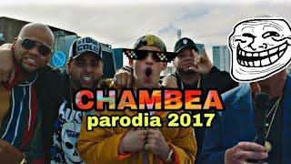 CHAMBEA ( PARODIA ) BAD BONNY HUMOR KIDS 2017